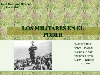 LOS MILITARES EN EL PODER