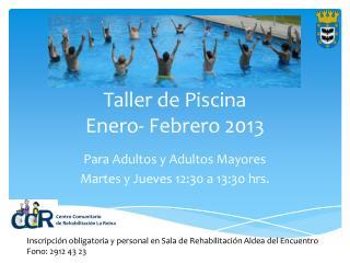 Taller de Piscina Enero- Febrero 2013