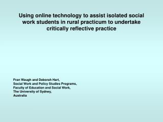 Fran Waugh and Deborah Hart, Social Work and Policy Studies Programs,