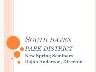 South haven park district