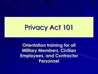 Privacy Act 101