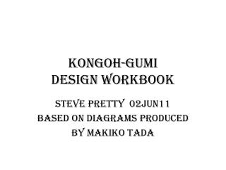 KongoH-gumi Design Workbook