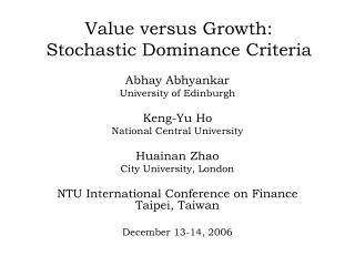 Value versus Growth: Stochastic Dominance Criteria