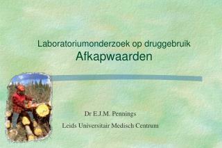 Laboratoriumonderzoek op druggebruik Afkapwaarden