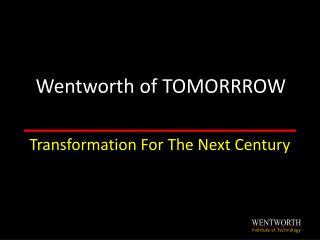 Wentworth of TOMORRROW