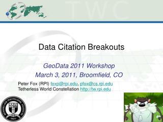 Data Citation Breakouts