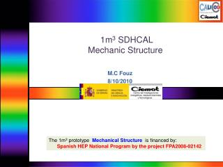 1m 3  SDHCAL  Mechanic Structure