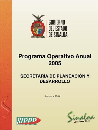 Programa Operativo Anual 2005 SECRETARÍA DE PLANEACIÓN Y DESARROLLO