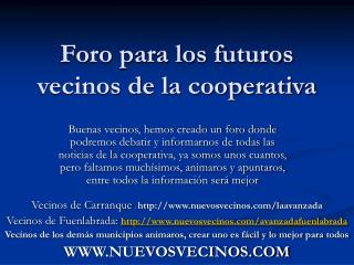 Foro para los futuros vecinos de la cooperativa