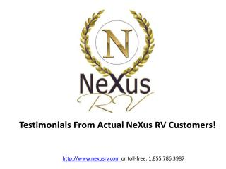 Customer Testimonial Presentation for NeXus RV - 1