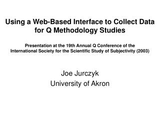 Joe Jurczyk University of Akron