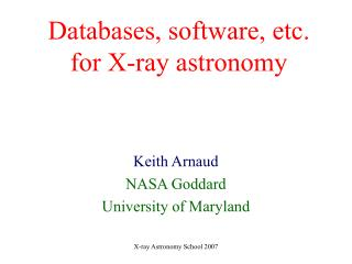 Databases, software, etc. for X-ray astronomy