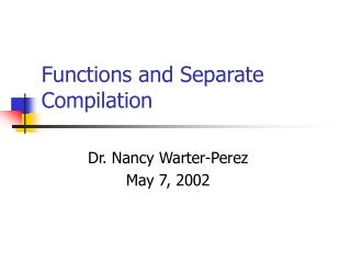Functions and Separate Compilation