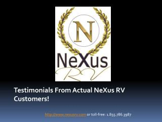 NeXus RV Testimonials from Actual Customers - Presentation 2