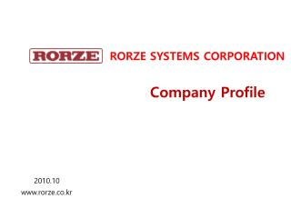 RORZE SYSTEMS CORPORATION