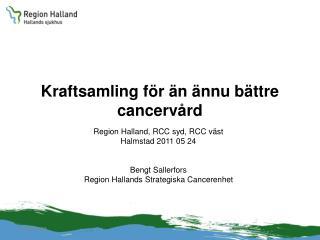 Kraftsamling för än ännu bättre cancervård