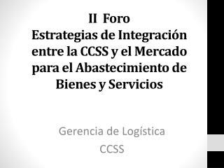 Gerencia de Logística  CCSS