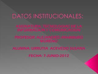 DATOS INSTITUCIONALES: