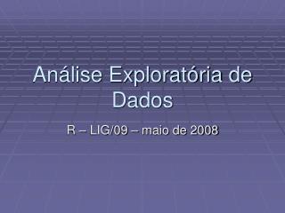 An lise Explorat ria de Dados
