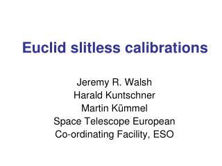 Euclid slitless calibrations