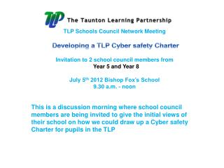 TLP Schools Council Network Meeting  Developing a TLP Cyber safety Charter