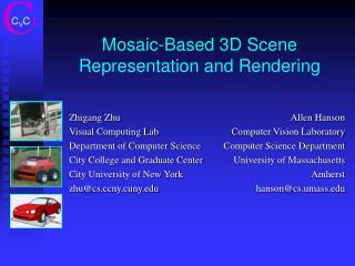 Mosaic-Based 3D Scene  Representation and Rendering