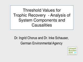 Threshold Values for  Trophic Recovery   - Analysis of System Components and Causalities
