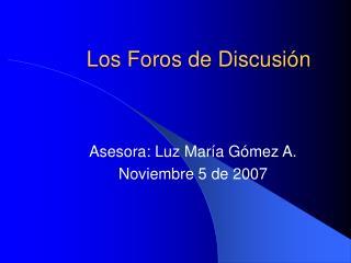 Los Foros de Discusión