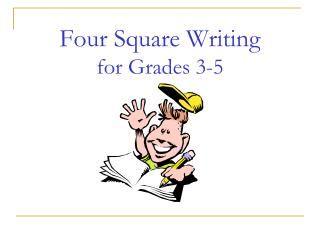 Four Square Writing for Grades 3-5