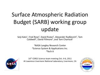 Surface Atmospheric Radiation Budget (SARB) working group update