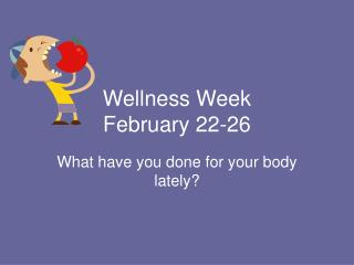 Wellness Week February 22-26