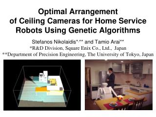 Optimal Arrangement  of Ceiling Cameras for Home Service Robots Using Genetic Algorithms