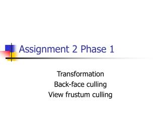 Assignment 2 Phase 1