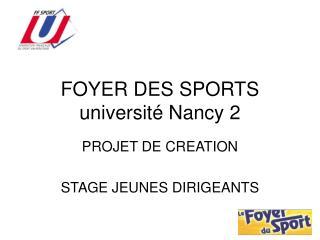 FOYER DES SPORTS université Nancy 2