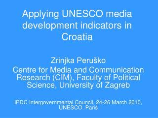 Applying UNESCO media development indicators in Croatia