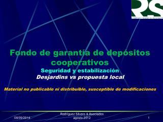 Fondos de depósitos cooperativos Seguridad y estabilización Desjardins