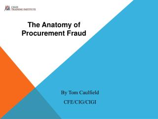 The Anatomy of Procurement Fraud