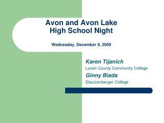 Avon and Avon Lake High School Night Wednesday, December 9, 2009