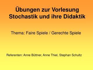 �bungen zur Vorlesung Stochastik und ihre Didaktik