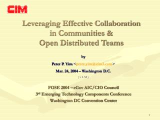 Leveraging Effective Collaboration in Communities &  Open Distributed Teams