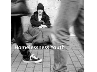 Homelessness Youth