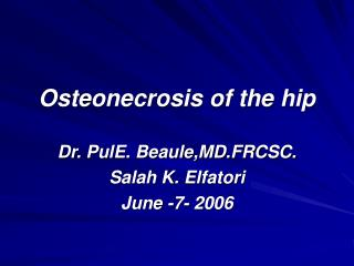 Osteonecrosis of the hip