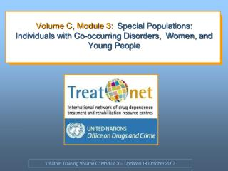 Treatnet Training Volume C: Module 3 – Updated 18 October 2007