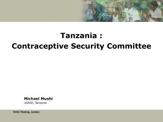 Tanzania :  Contraceptive Security Committee