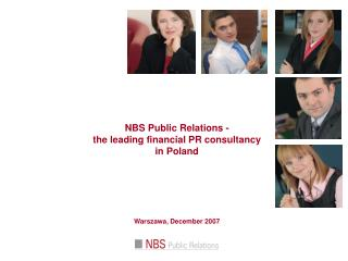 NBS Public Relations -  the leading financial PR consultancy  in Poland Warszawa, December 2007