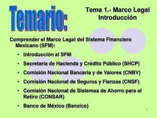 Tema 1.- Marco Legal Introducción