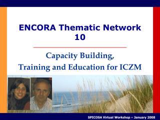 ENCORA Thematic Network 10