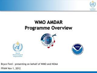 WMO AMDAR Programme Overview