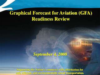 Graphical Forecast for Aviation (GFA) Readiness Review
