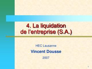 4. La liquidation  de l'entreprise (S.A.)